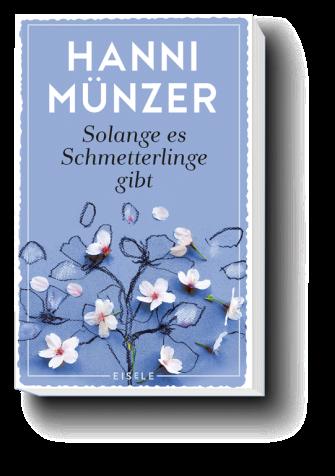 Hanni Münzer - Solange es Schmetterlinge gibt
